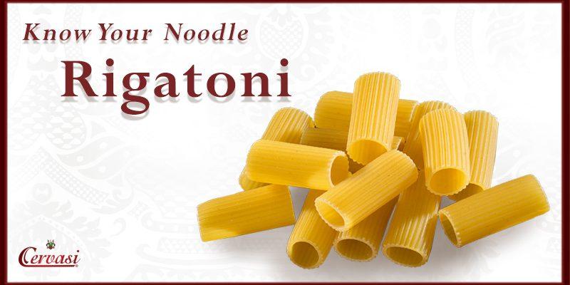 Know Your Noodle Rigatoni