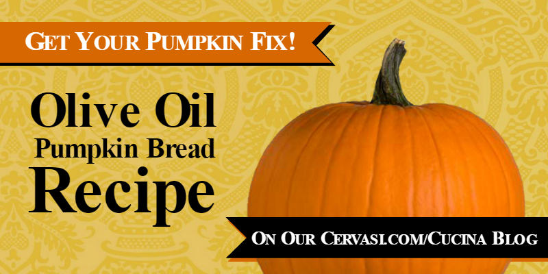 Olive oil pumpkin bread recipe on Cervasi Cucina blog
