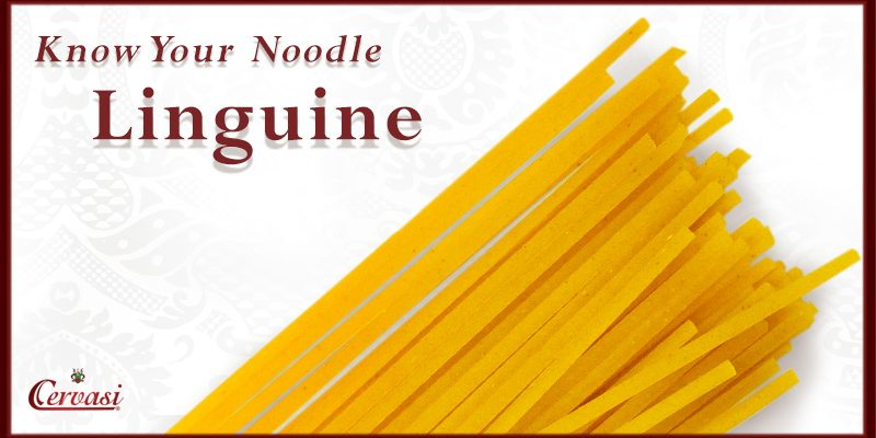 Linguine is the next pasta in Cervasi's Know Your Noodle series