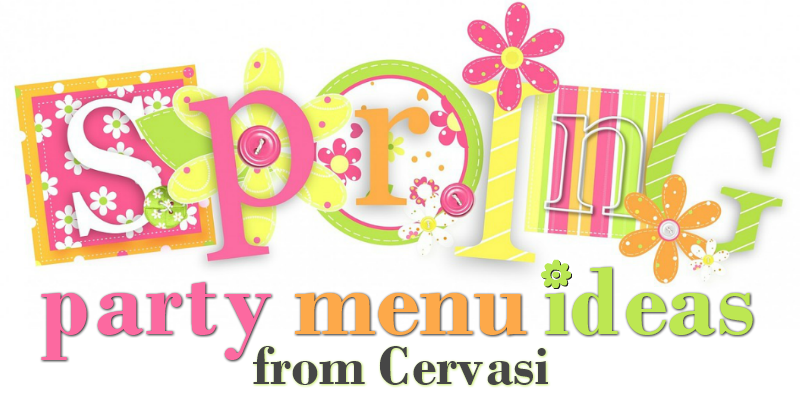 Spring party menu ideas from Cervasi in Kansas City