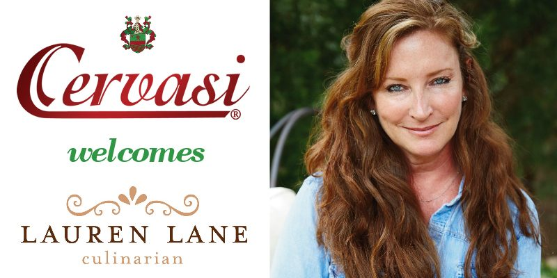 Cervasi introduces its new partnership with culinarian Lauren Lane